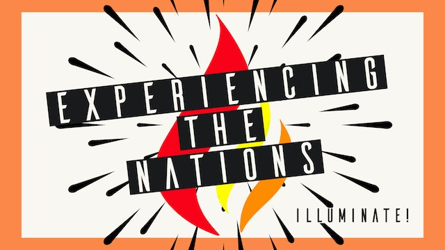Experiencing the Nations