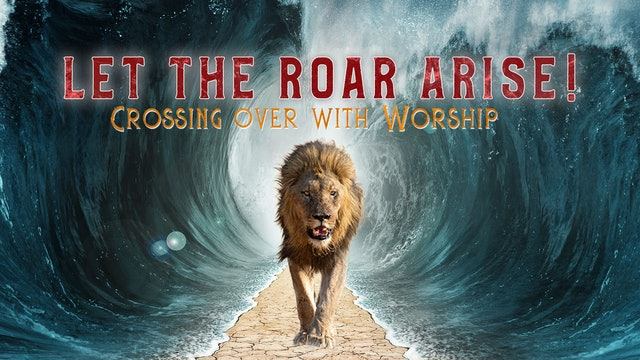 Let the Roar Arise: Watch I (4/16)