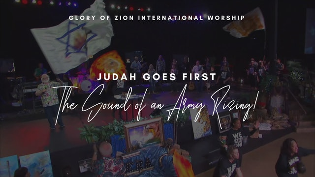 Judah Goes First - See the Sound of the Army Arising