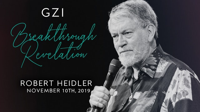 Breakthrough Revelation (11/10) - Robert Heidler
