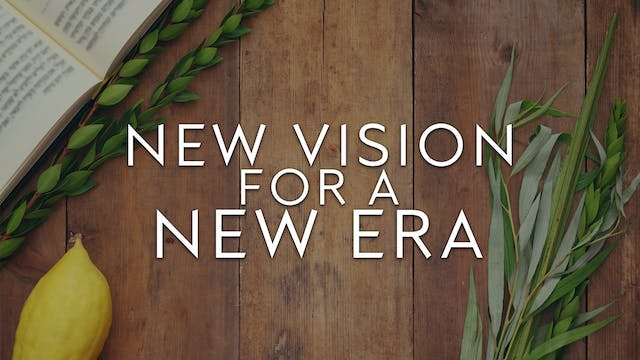 New Vision for a New Era