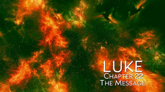 The Book of Luke - Chapter 22
