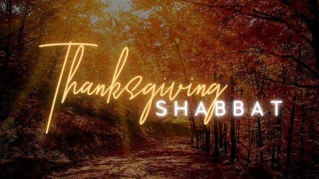 Thanksgiving Shabbat (11/25)