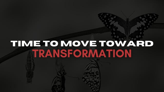 Time to Move Toward Transformation (0...