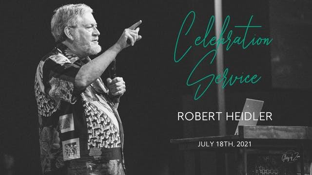 Celebration Service (07/18)  - Robert...