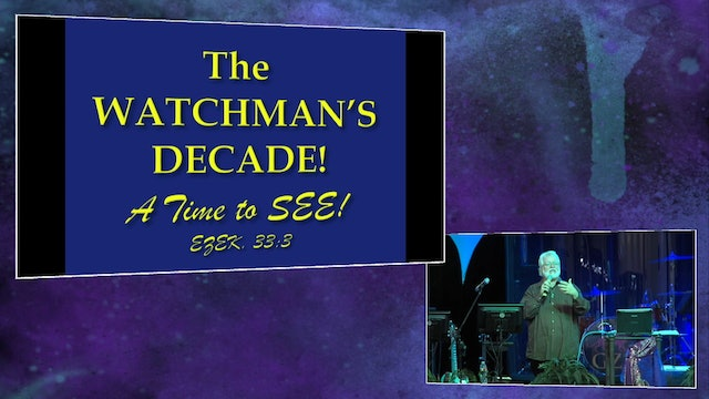 CFA The Watchman and Watching - Robert Heidler – The Watchman Anointing