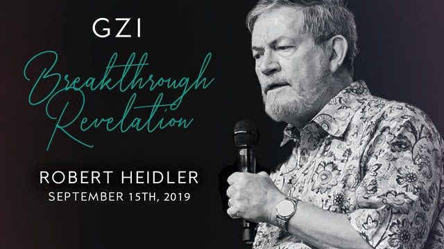 Breakthrough Revelation (9/15) - Robert Heidler