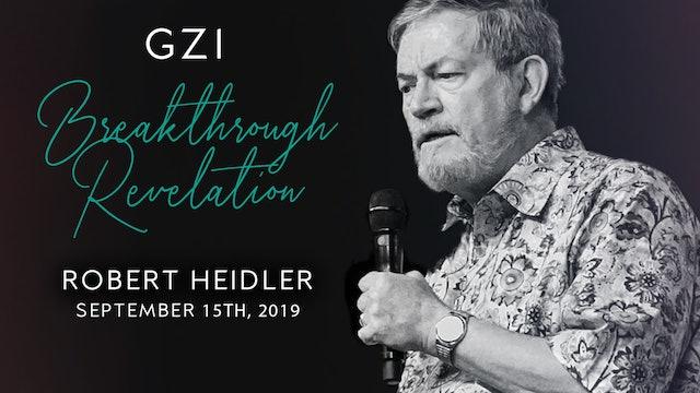 Breakthrough Revelation (9/15) - Robert Heidler: Piercing the Darkened Skies