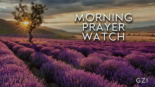 6AM Prayer Watch (5/1)