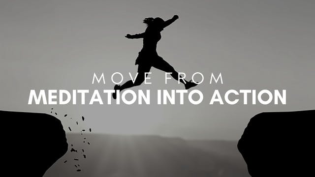 Move From Mediation to Action (8/26)