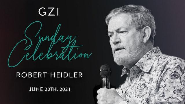 Celebration Service (06/20) - Robert Heidler: The Rewards of Pursuit