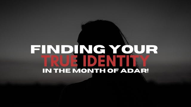 Finding Your True Identity (02/19)