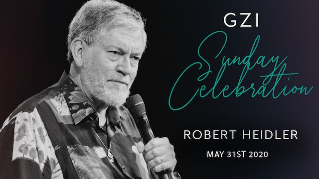 Celebration Service (5/31) - Robert Heidler