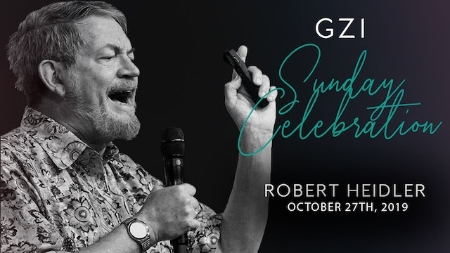 Celebration Service (10/27) - Robert Heidler