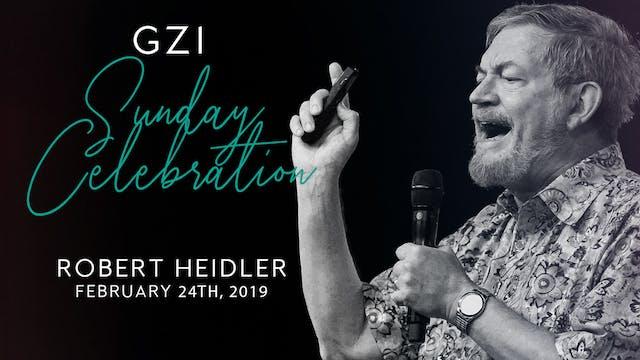 Celebration Service (2/24) -Robert He...