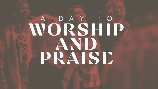 Praise and Worship (02/05)