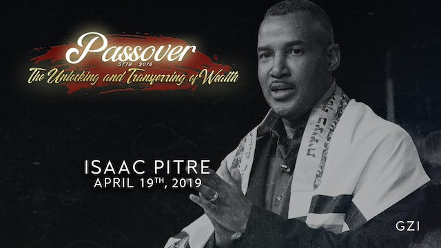 Passover 5779 - Session 5 (4/19) - Is...