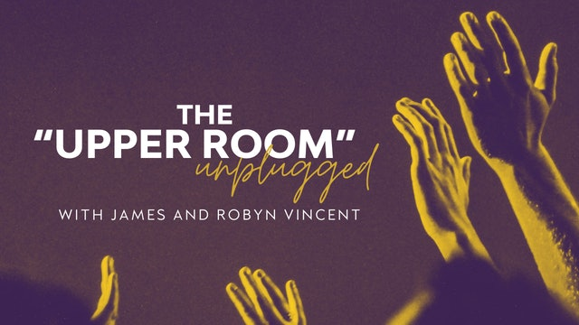 """The Upper Room """"Unplugged"""" (05/13)"""
