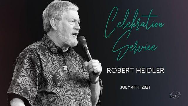 Celebration Service (07/04) - Robert ...