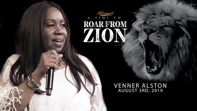 A Time to Roar From Zion - Saturday Afternoon - Venner Alston