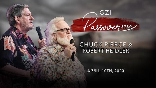 Passover 2020 - (04/10) Chuck Pierce & Robert Heidler