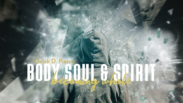 Body, Soul, and Spirit: Becoming Whole