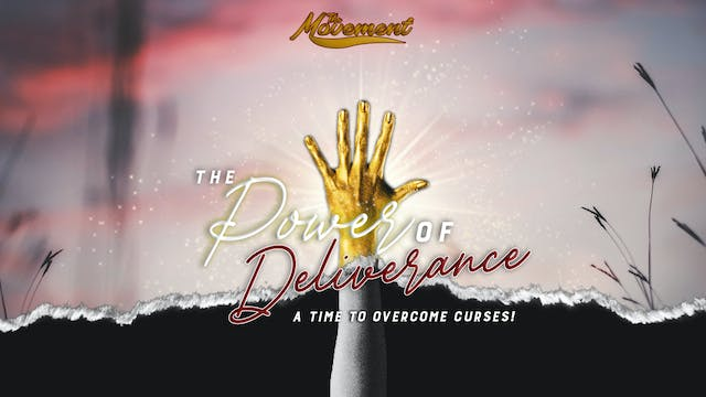 Power of Deliverance - Session 5: Jos...