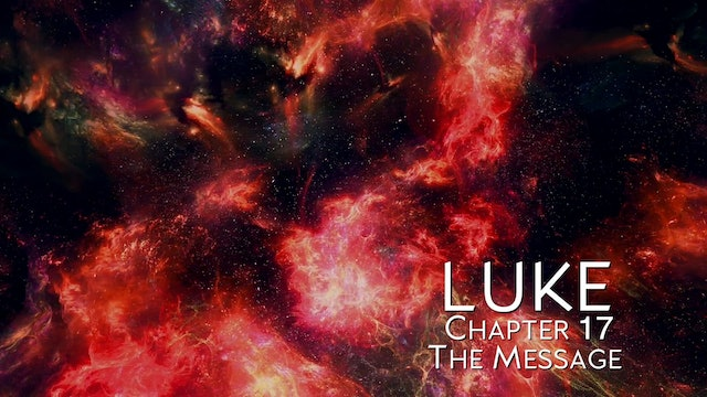 The Book of Luke - Chapter 17