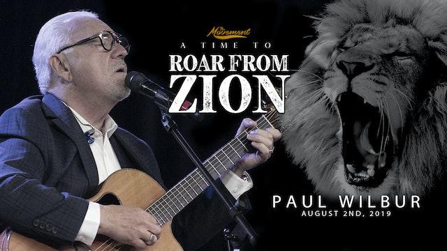 A Roar From Zion - Friday Night - Paul Wilbur
