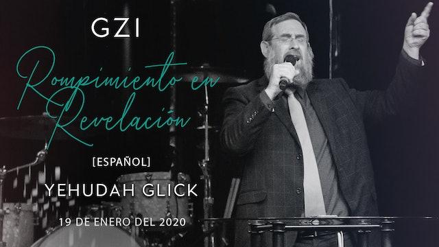 [Español] Rompimiento en Revelación (01/19) - Yehudah Glick