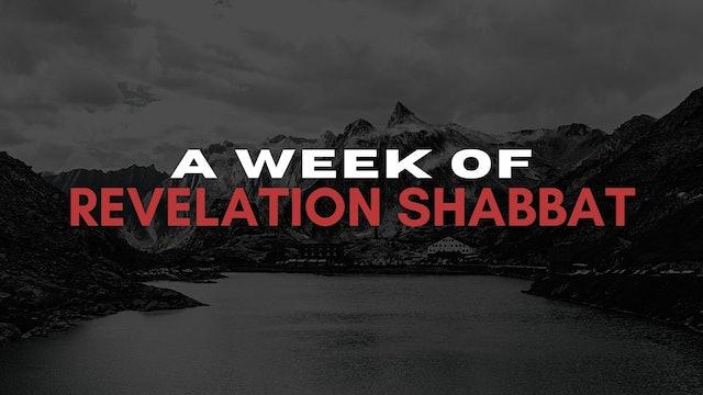 A Week of Revelation Shabbat (05/21)