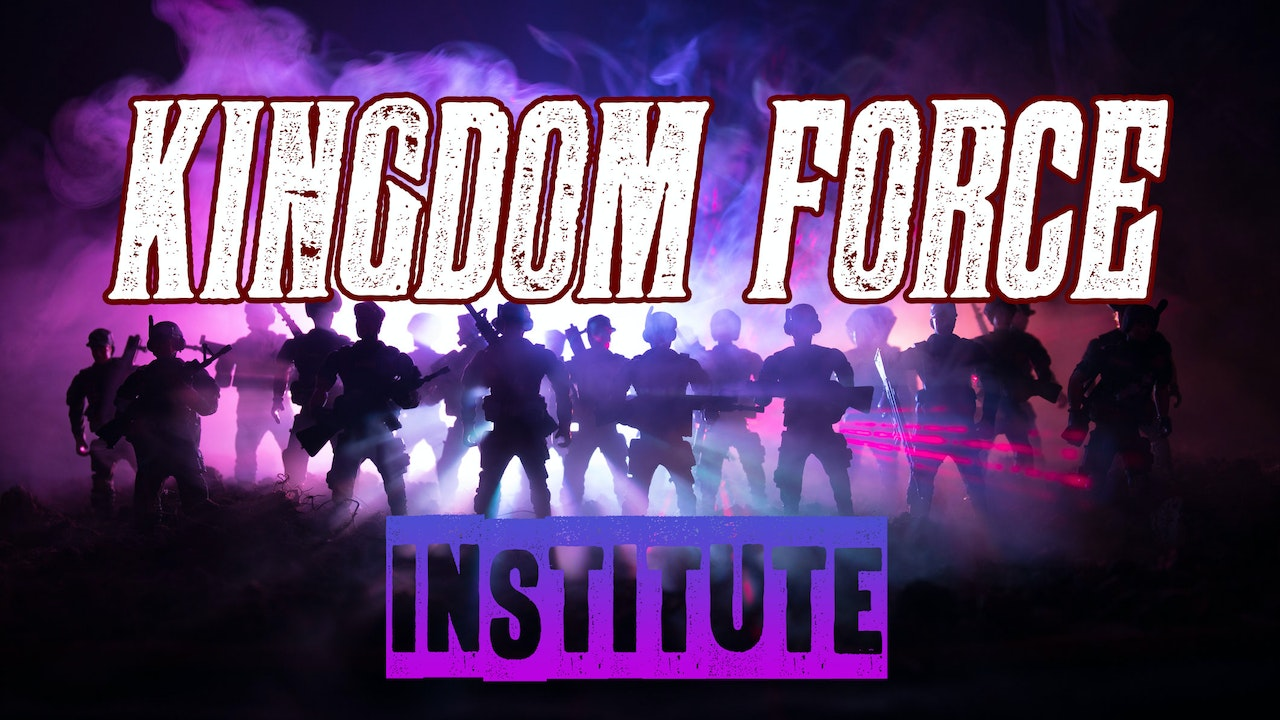 Kingdom Force Institute