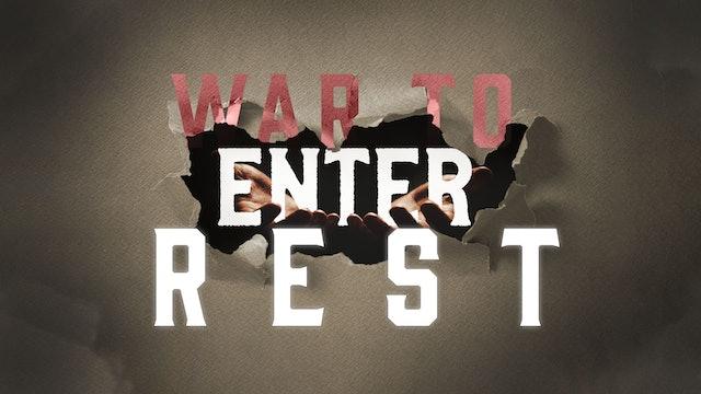 War to Enter Into Rest (6/15) - Israel Prayer Garden