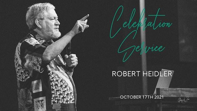Celebration Service (10/17) - Robert Heidler