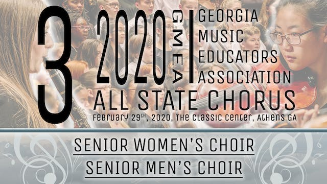 Group 3: Senior Choirs - 20 GMEA All State