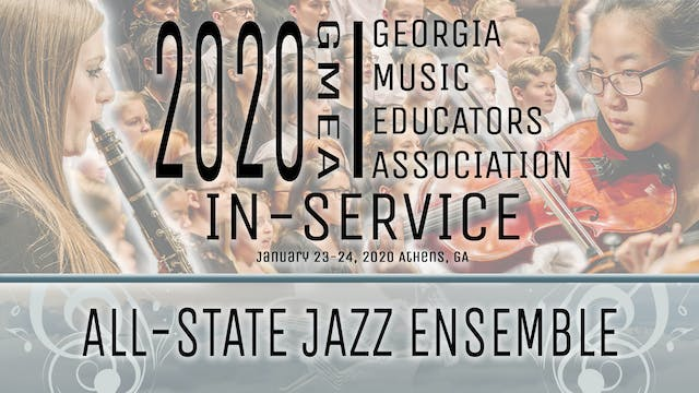 2020 GMEA In-Service: All-State Jazz Concert