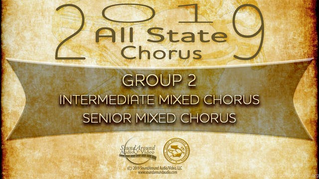 2019 All State Chorus: 9/10 & 11/12 Mixed Choruses