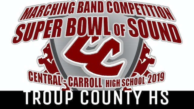 Troup County HS - 2019 Super Bowl of Sound