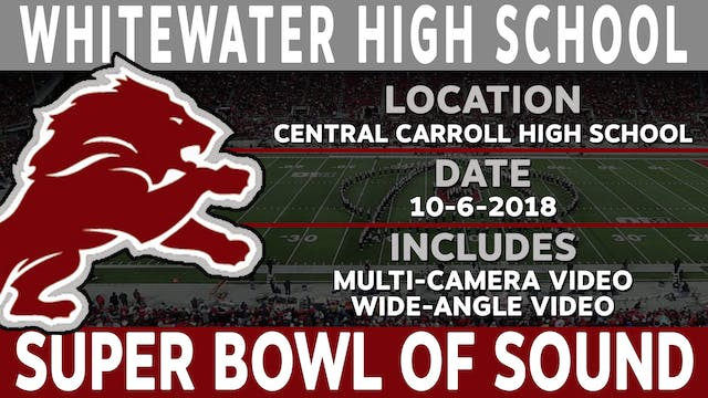 WhiteWater High School - Super Bowl Of Sound