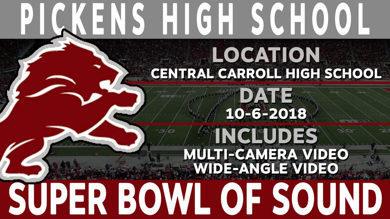 Pickens High School - Super Bowl Of Sound