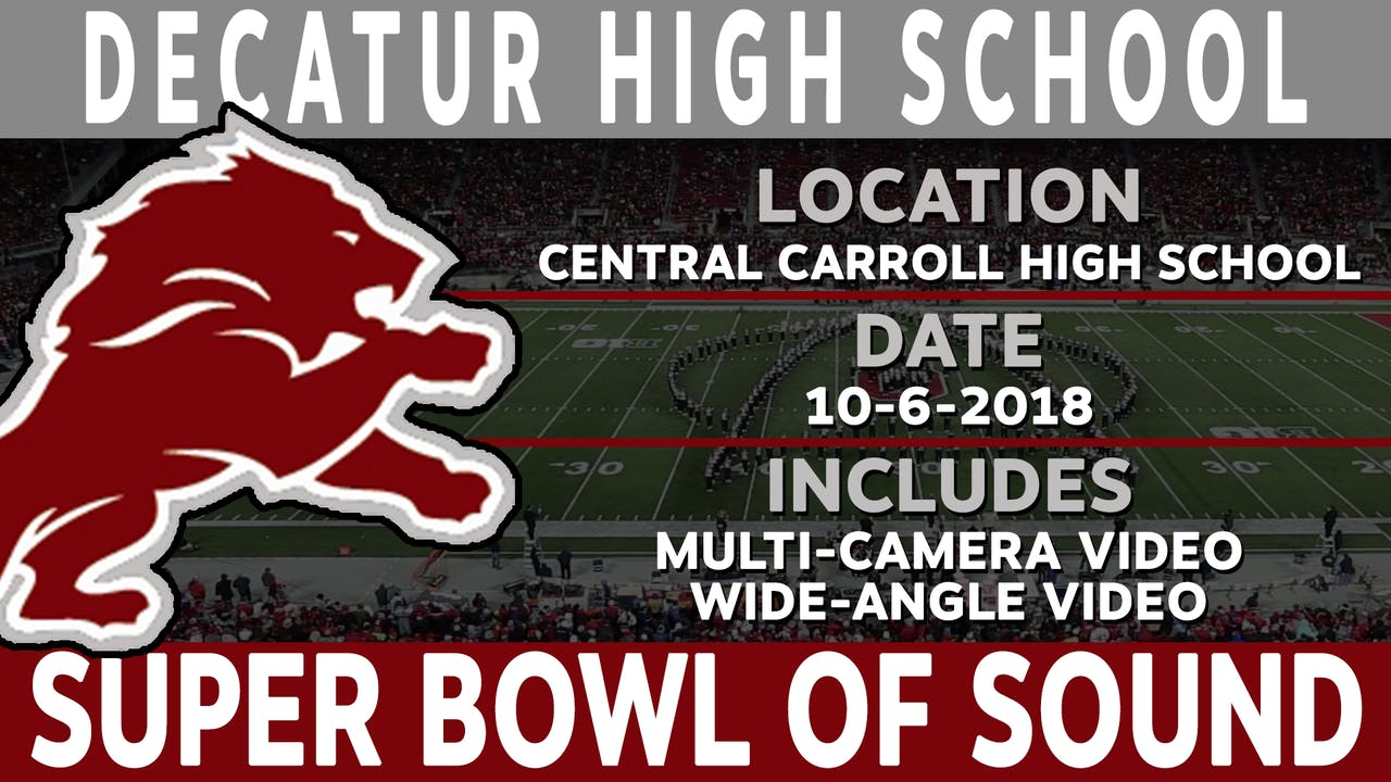 Decatur High School - Super Bowl Of Sound