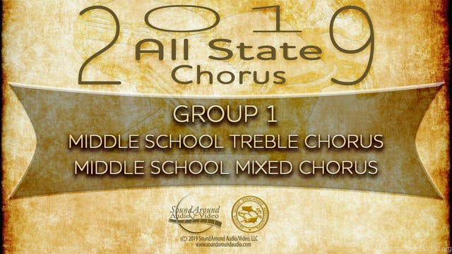 2019 All State Chorus: Both Middle School Choruses