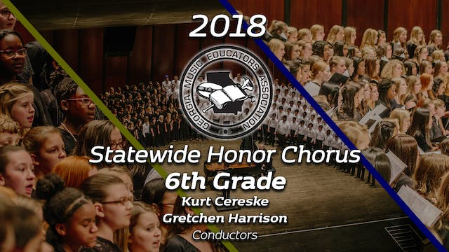 Statewide 6th Grade Honor Chorus