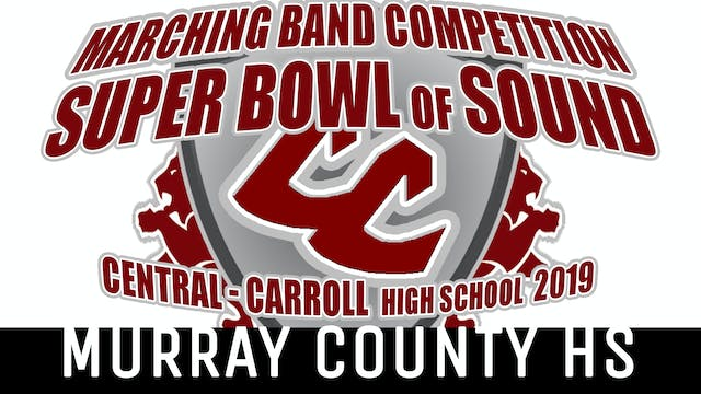 Murray County HS - 2019 Super Bowl of Sound