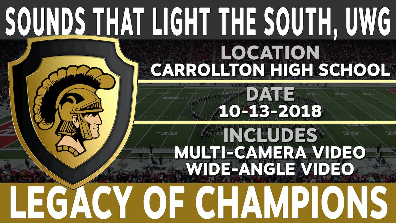 Sounds That Light The South, UWG - Legacy of Champions