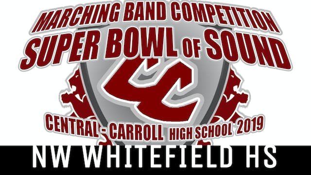NW Whitefield HS - 2019 Super Bowl of Sound
