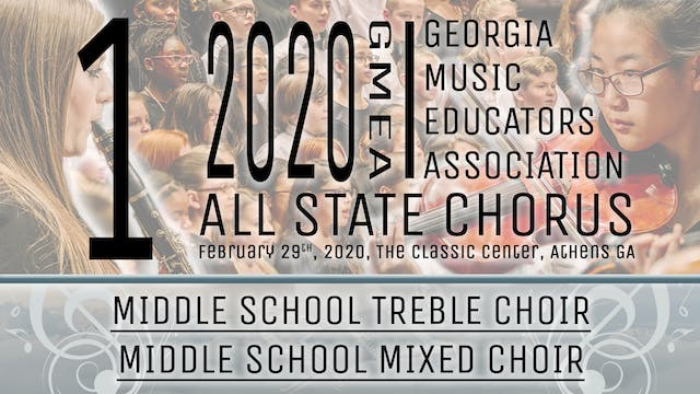 Group 1: Middle School Choirs - 20 GMEA All State