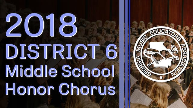 2018 District 6 Middle School Honor Chorus