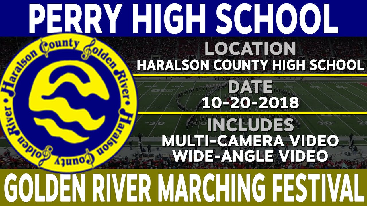 Perry High School - Golden River Marching Festival