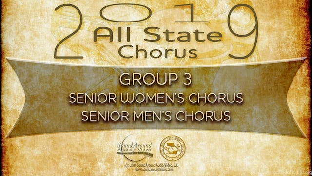 2019 All State Chorus: Senior Women's & Men's